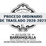 Proceso Ordinario de Traslado 2020-2021